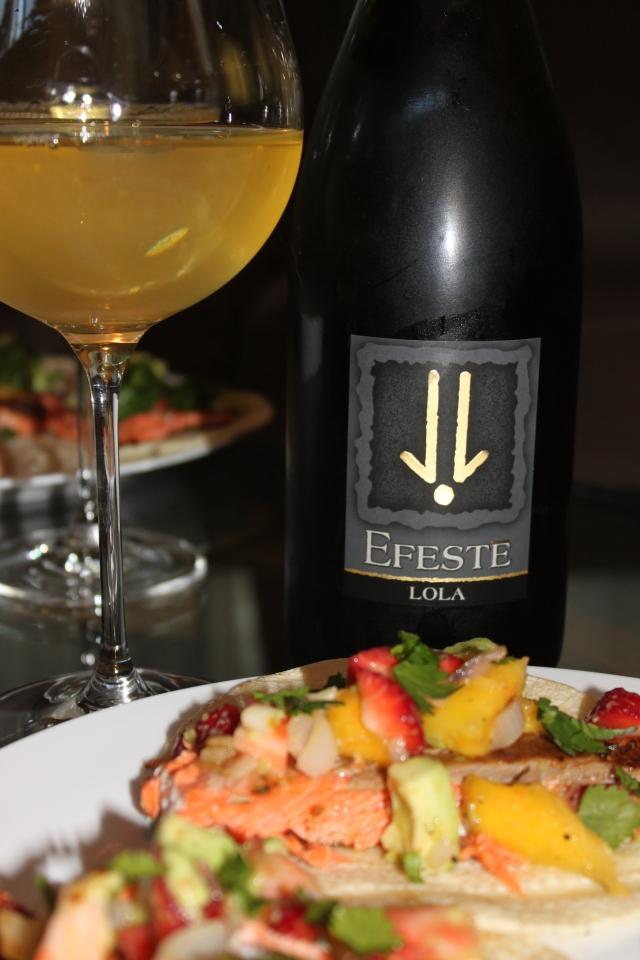 Efeste Lola Chardonnay, salmon tacos