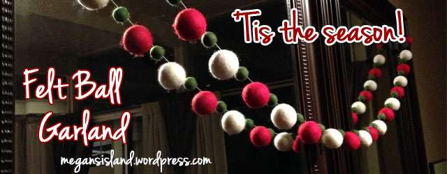 Felt Ball Garland | Megan's Island Blog