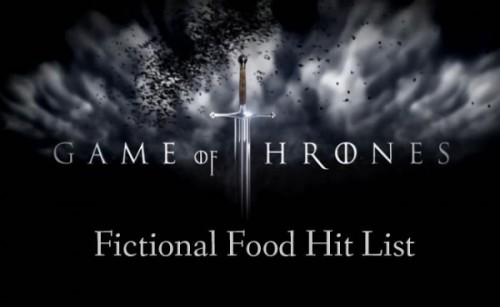 Game of Thrones fictional food hits