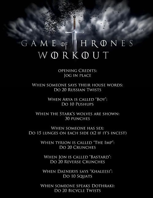 Game of Thrones inspired workouts