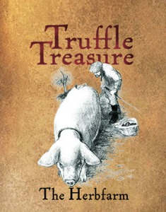 Truffle Treasures at the Herbfarm